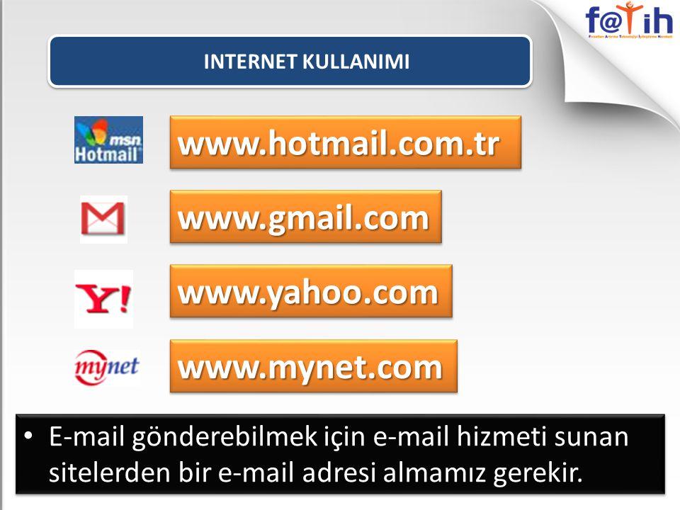 www.hotmail.com.tr www.gmail.com www.yahoo.com www.mynet.com