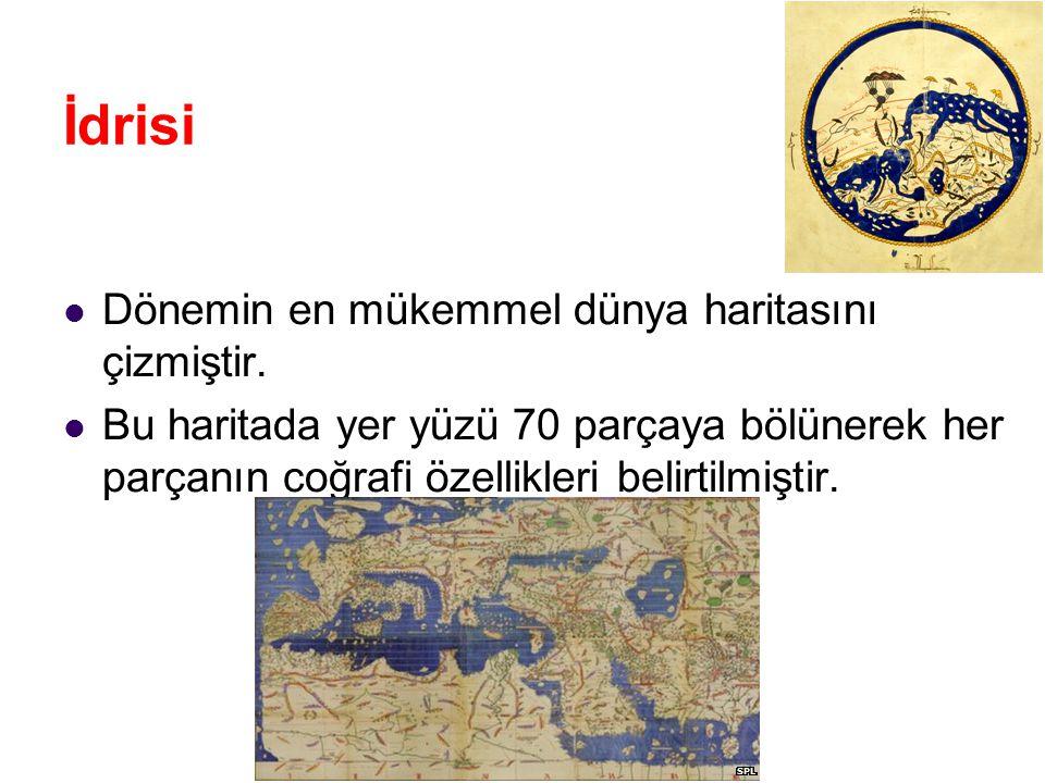 İdrisi Dönemin en mükemmel dünya haritasını çizmiştir.