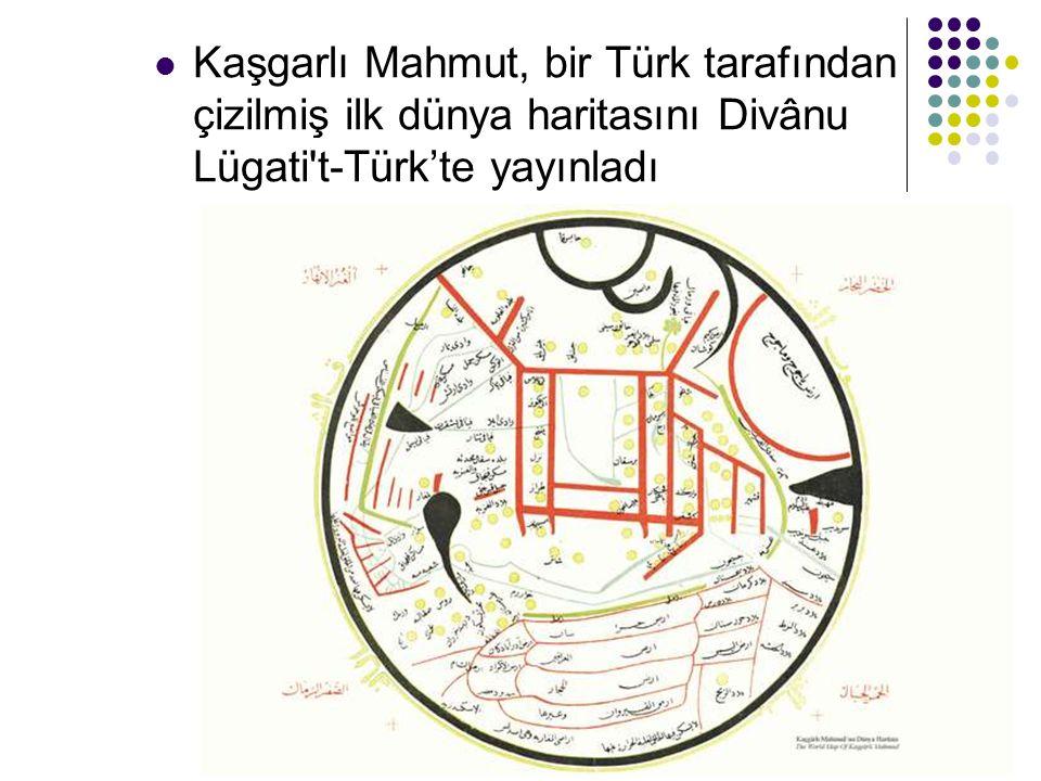 Kaşgarlı Mahmut, bir Türk tarafından çizilmiş ilk dünya haritasını Divânu Lügati t-Türk'te yayınladı