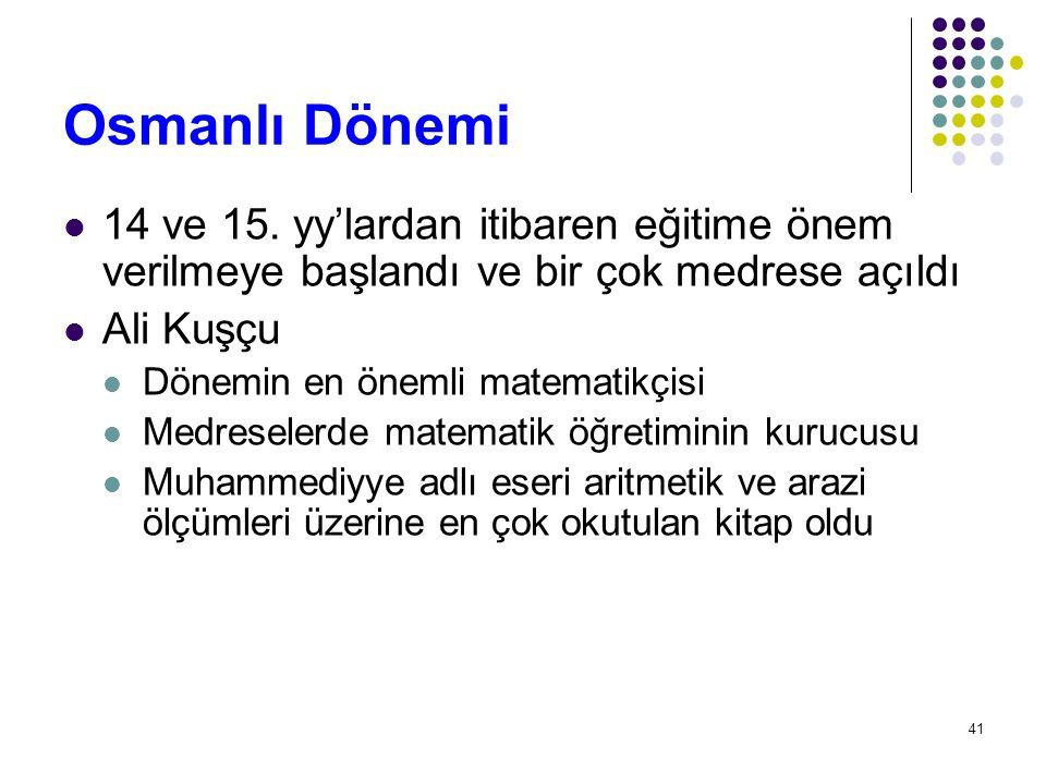 Osmanlı Dönemi 14 ve 15. yy'lardan itibaren eğitime önem verilmeye başlandı ve bir çok medrese açıldı.