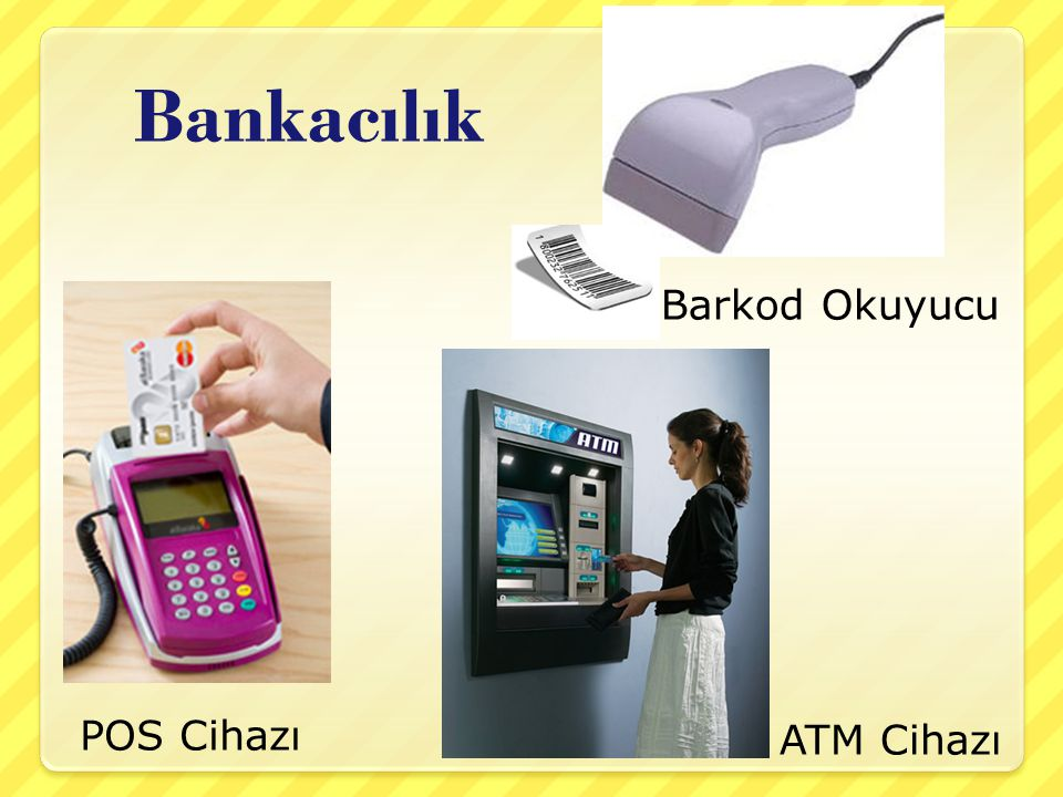 Bankacılık Barkod Okuyucu POS Cihazı ATM Cihazı