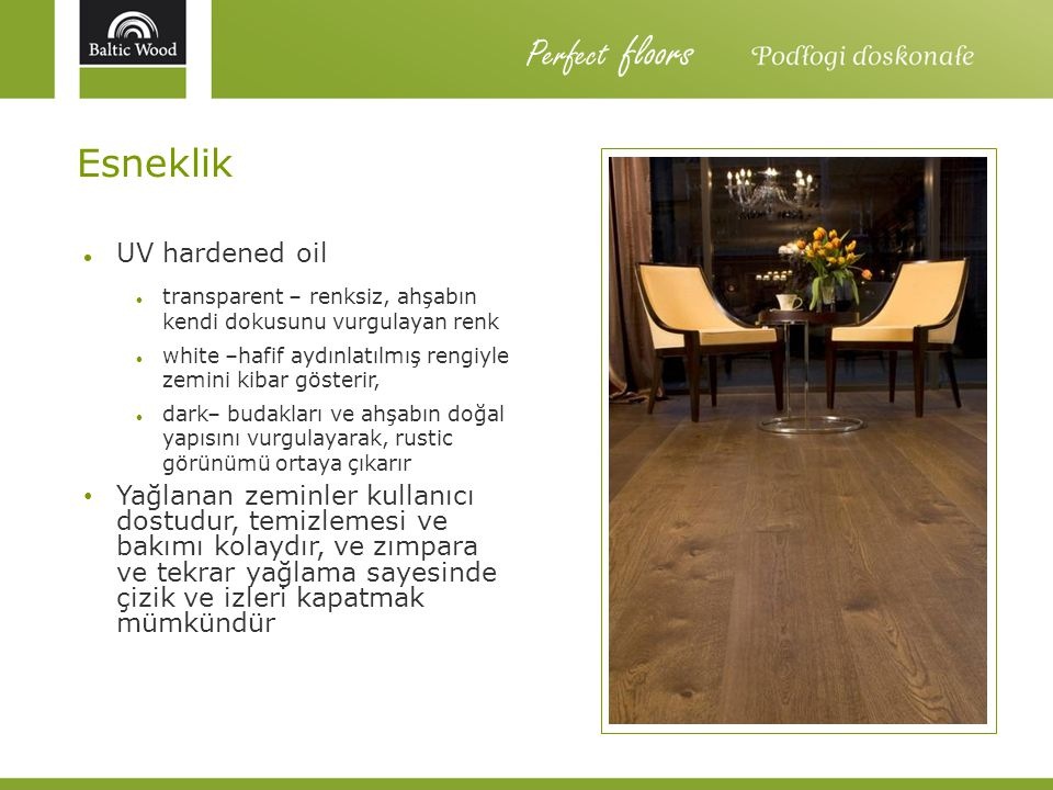 Perfect floors Esneklik UV hardened oil