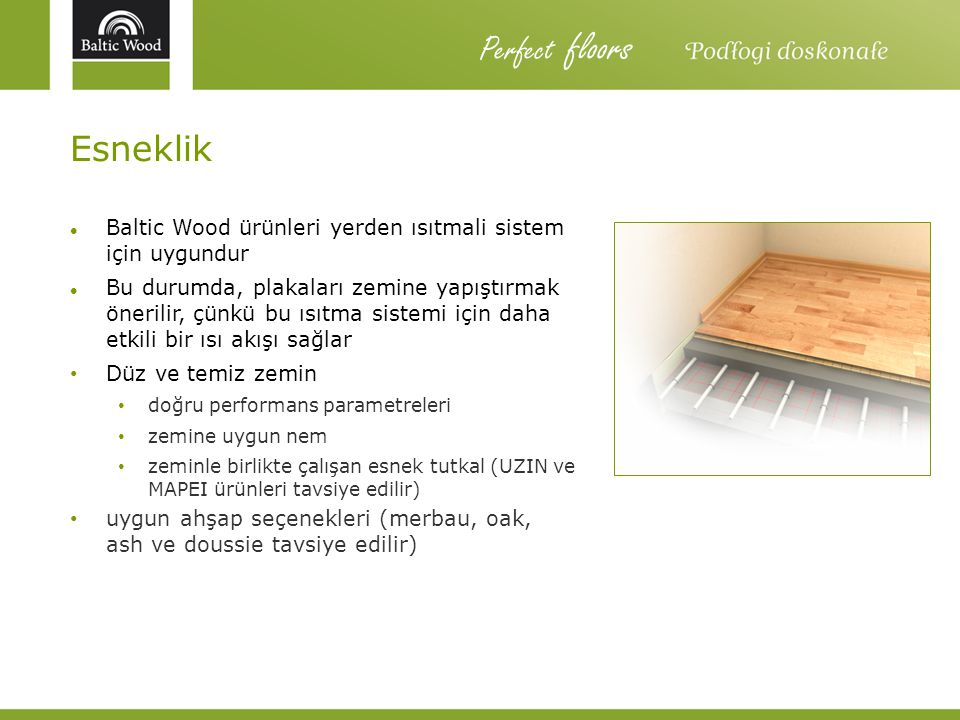 Perfect floors Esneklik