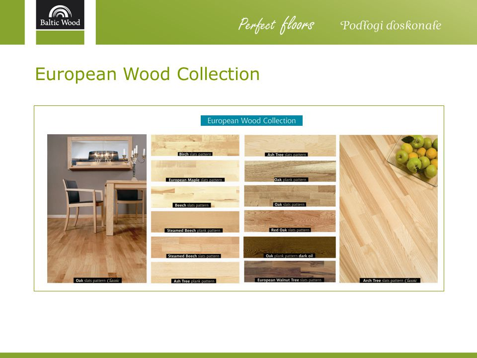 Perfect floors European Wood Collection