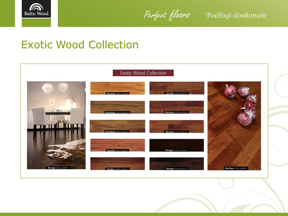 Perfect floors Exotic Wood Collection