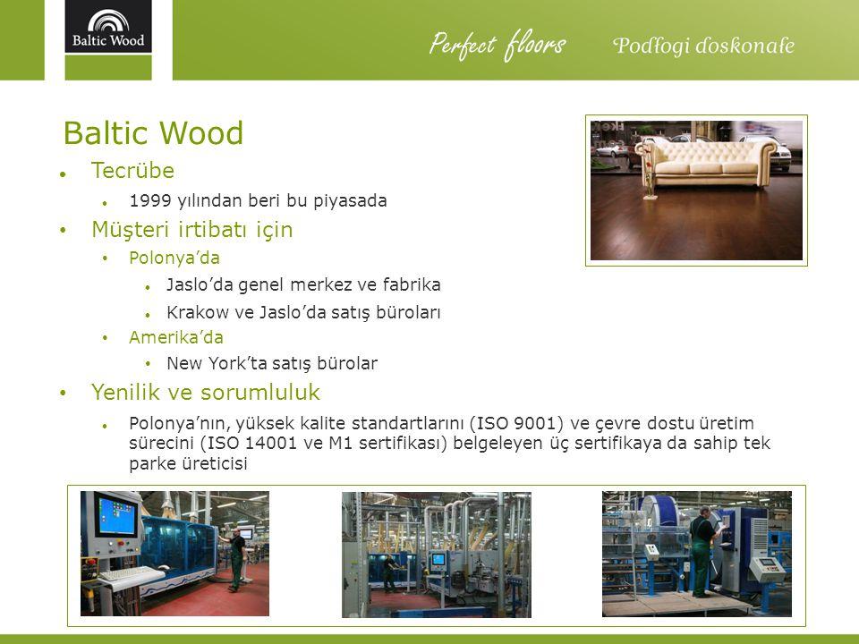 Perfect floors Baltic Wood Tecrübe Müşteri irtibatı için