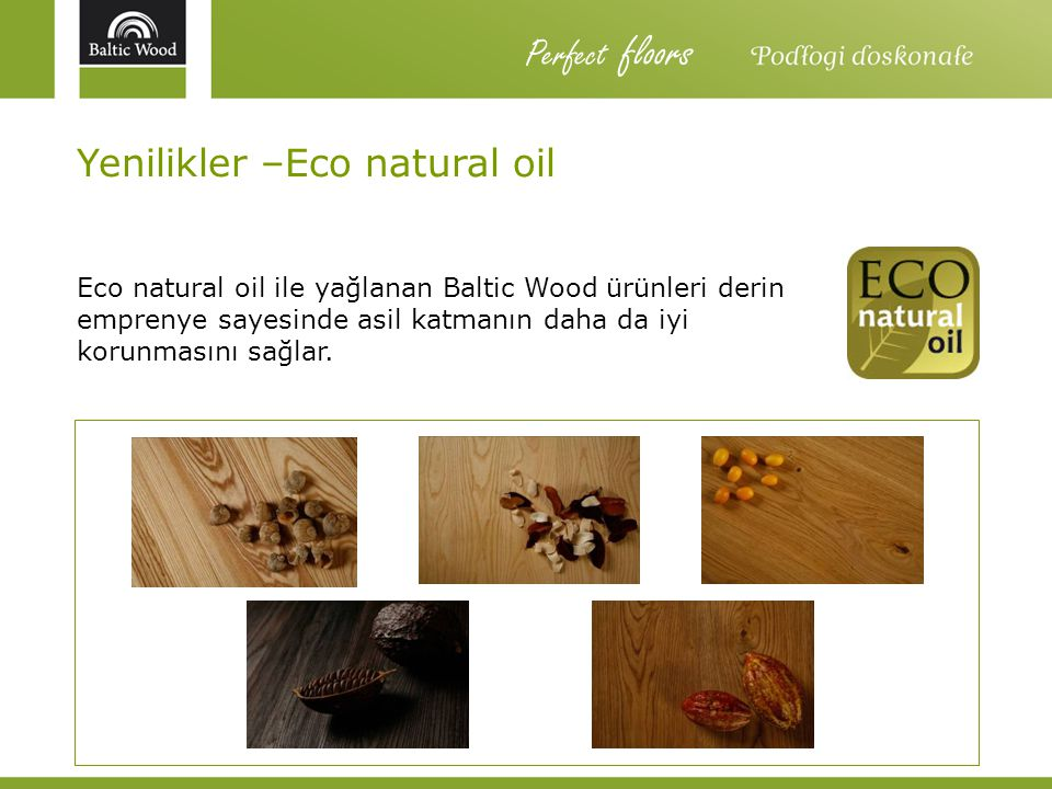 Perfect floors Yenilikler –Eco natural oil