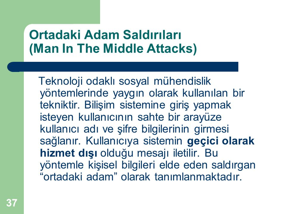 Ortadaki Adam Saldırıları (Man In The Middle Attacks)