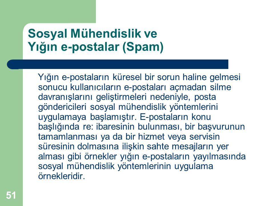 Sosyal Mühendislik ve Yığın e-postalar (Spam)