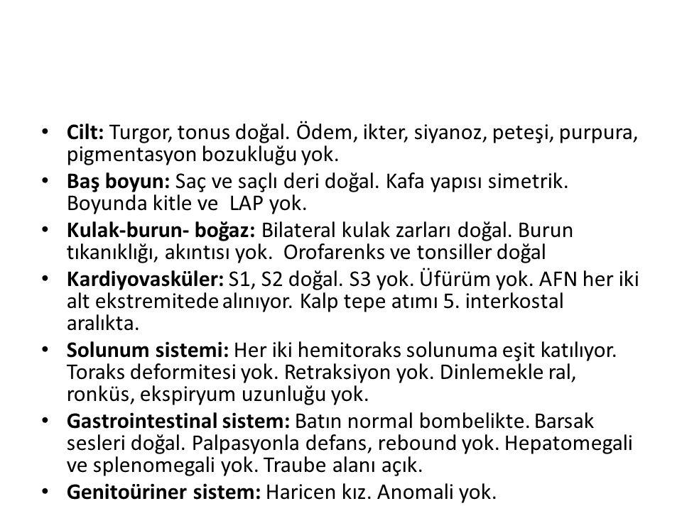 Cilt: Turgor, tonus doğal