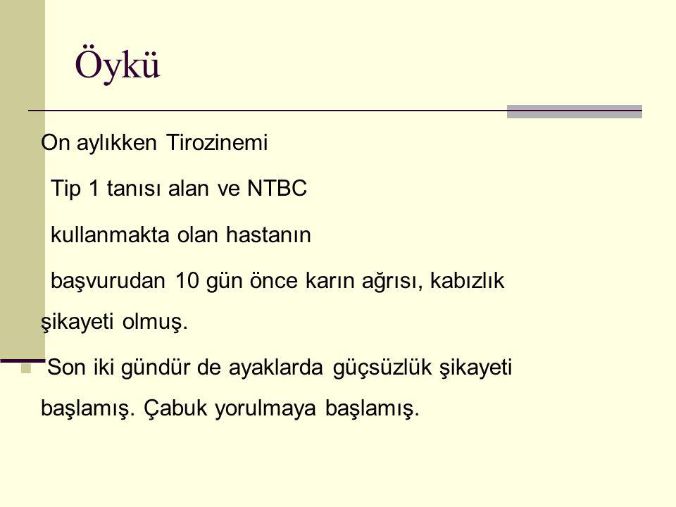Öykü On aylıkken Tirozinemi Tip 1 tanısı alan ve NTBC