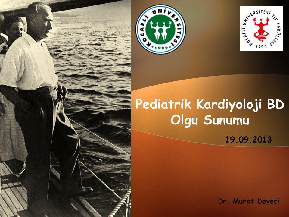 Pediatrik Kardiyoloji BD Olgu Sunumu