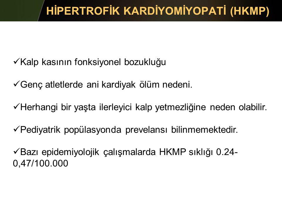 HİPERTROFİK KARDİYOMİYOPATİ (HKMP)