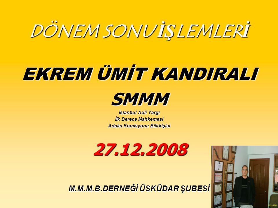 Adalet Komisyonu Bilirkişisi M.M.M.B.DERNEĞİ ÜSKÜDAR ŞUBESİ