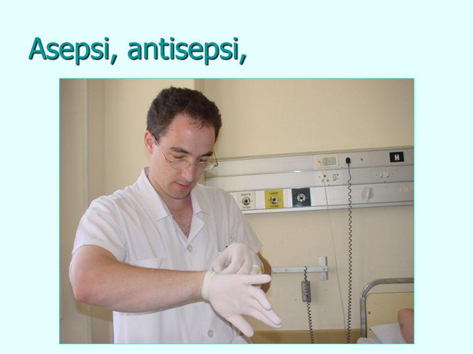 Asepsi, antisepsi,