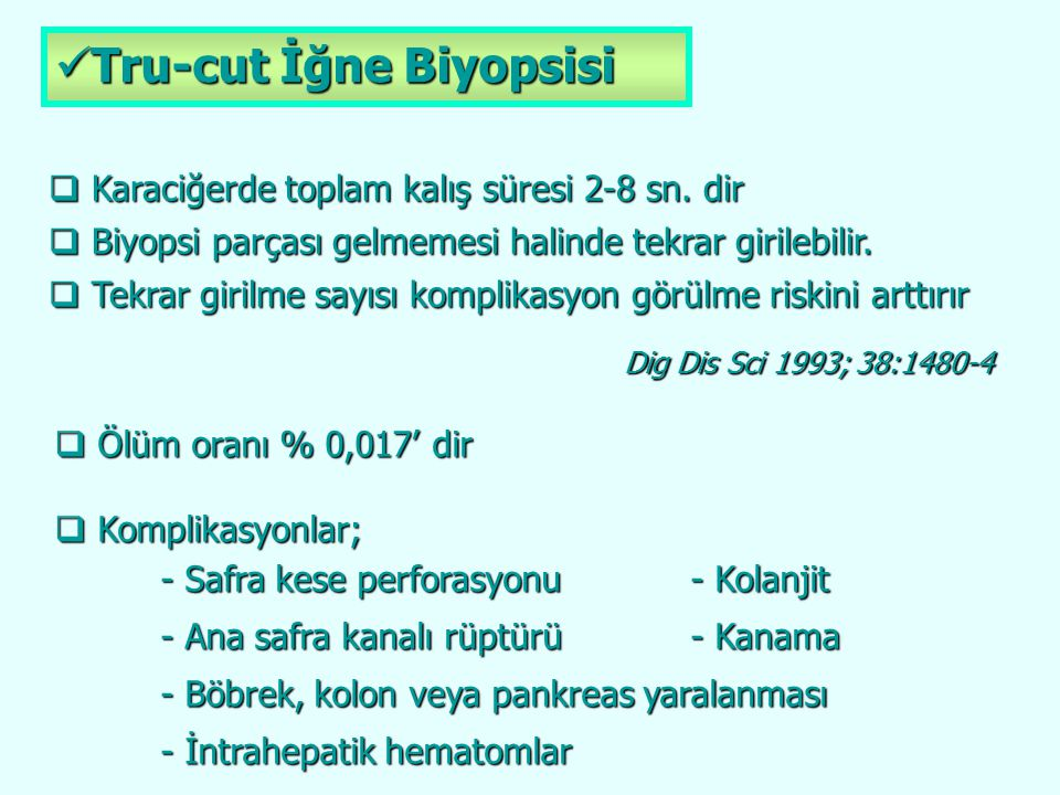 Tru-cut İğne Biyopsisi