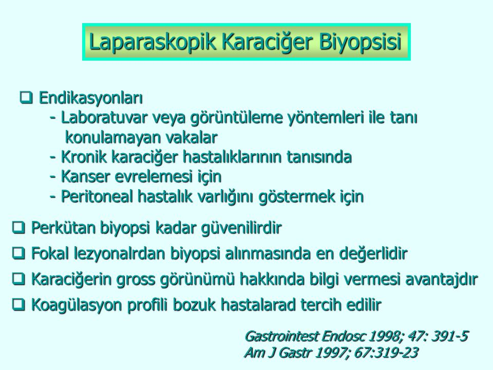 Laparaskopik Karaciğer Biyopsisi