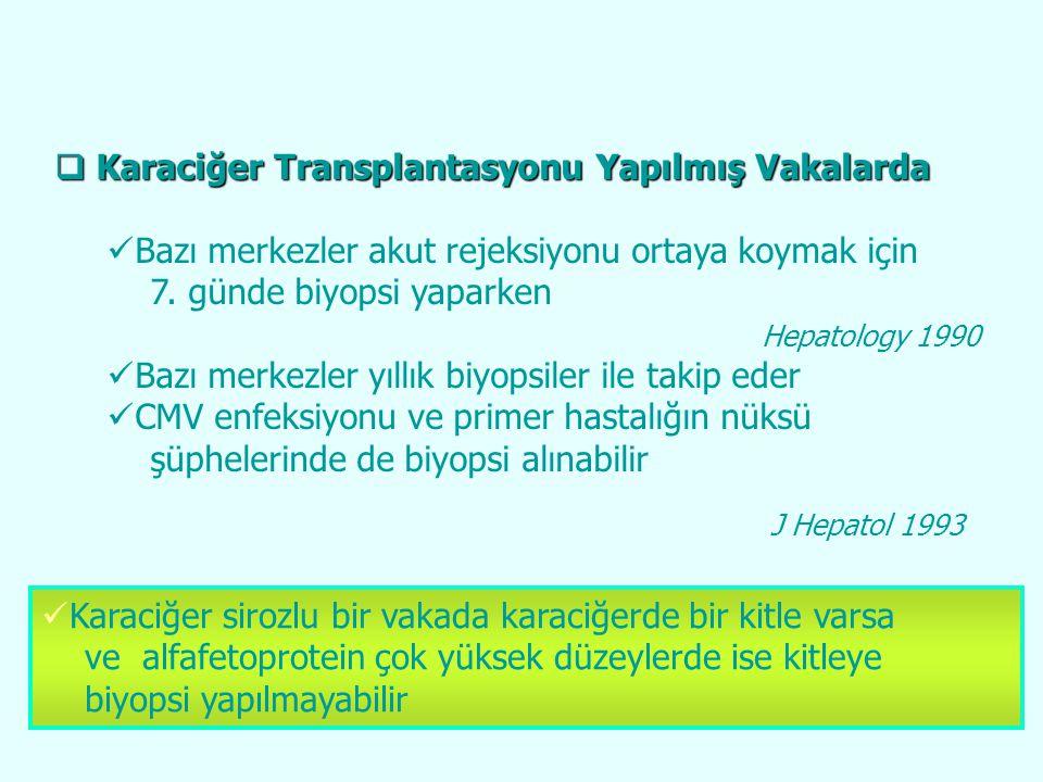 Karaciğer Transplantasyonu Yapılmış Vakalarda
