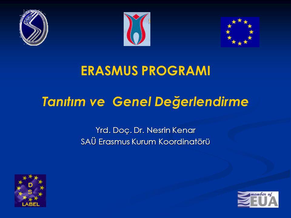 ERASMUS PROGRAMI Tanıtım ve Genel Değerlendirme