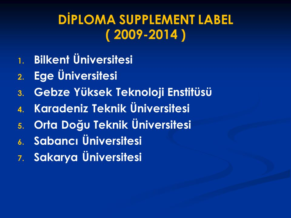 DİPLOMA SUPPLEMENT LABEL ( 2009-2014 )