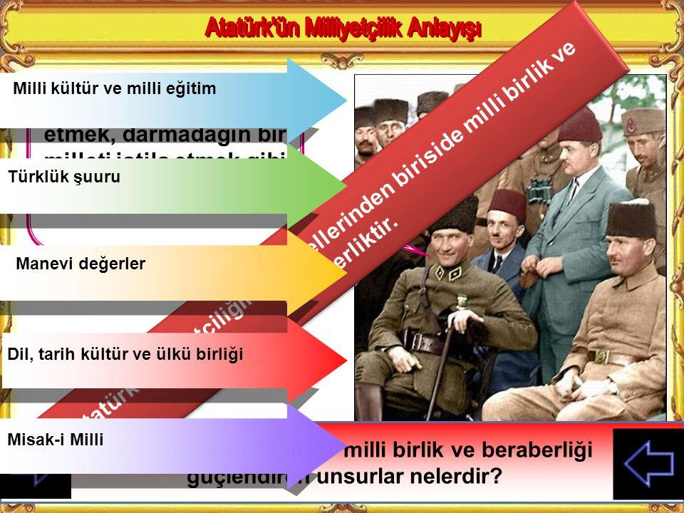 Atatürk ün Milliyetçilik Anlayışı