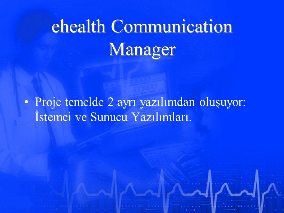 ehealth Communication Manager