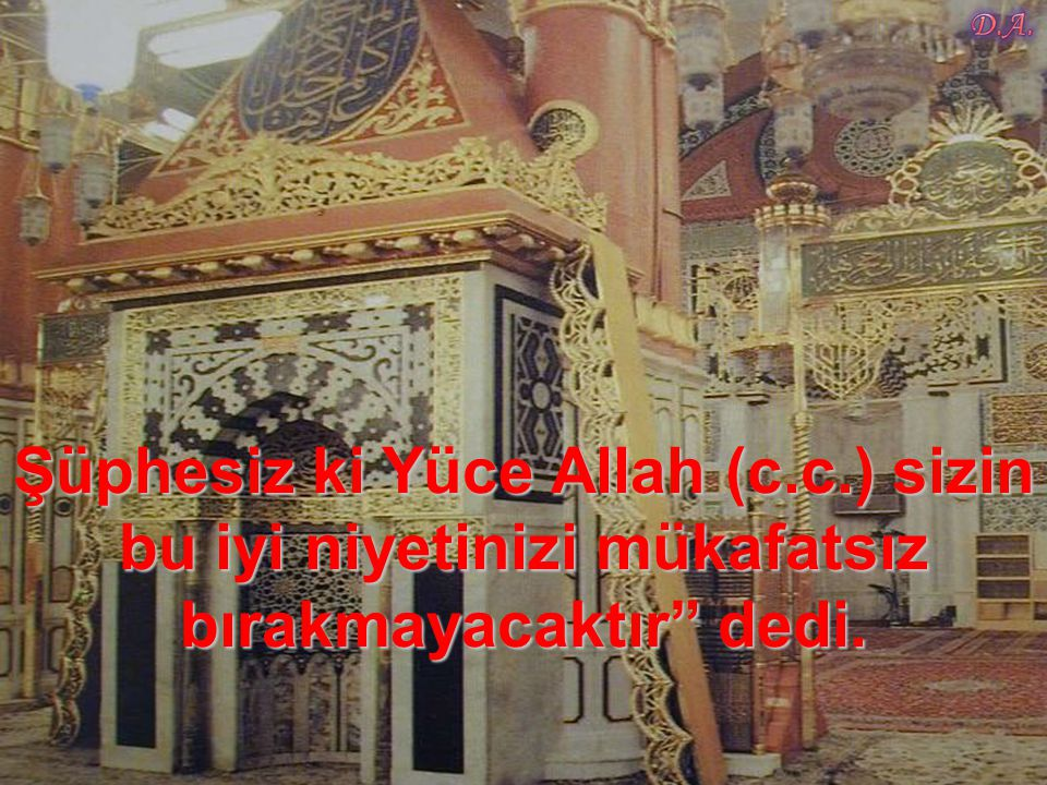 Şüphesiz ki Yüce Allah (c. c