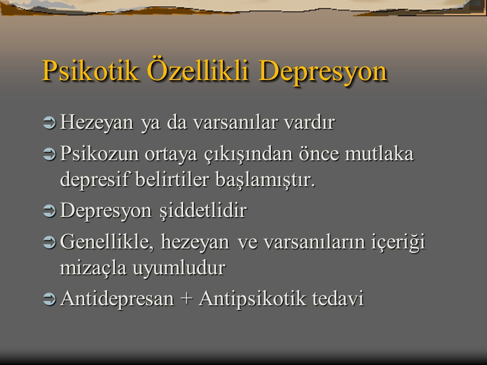 Psikotik Özellikli Depresyon