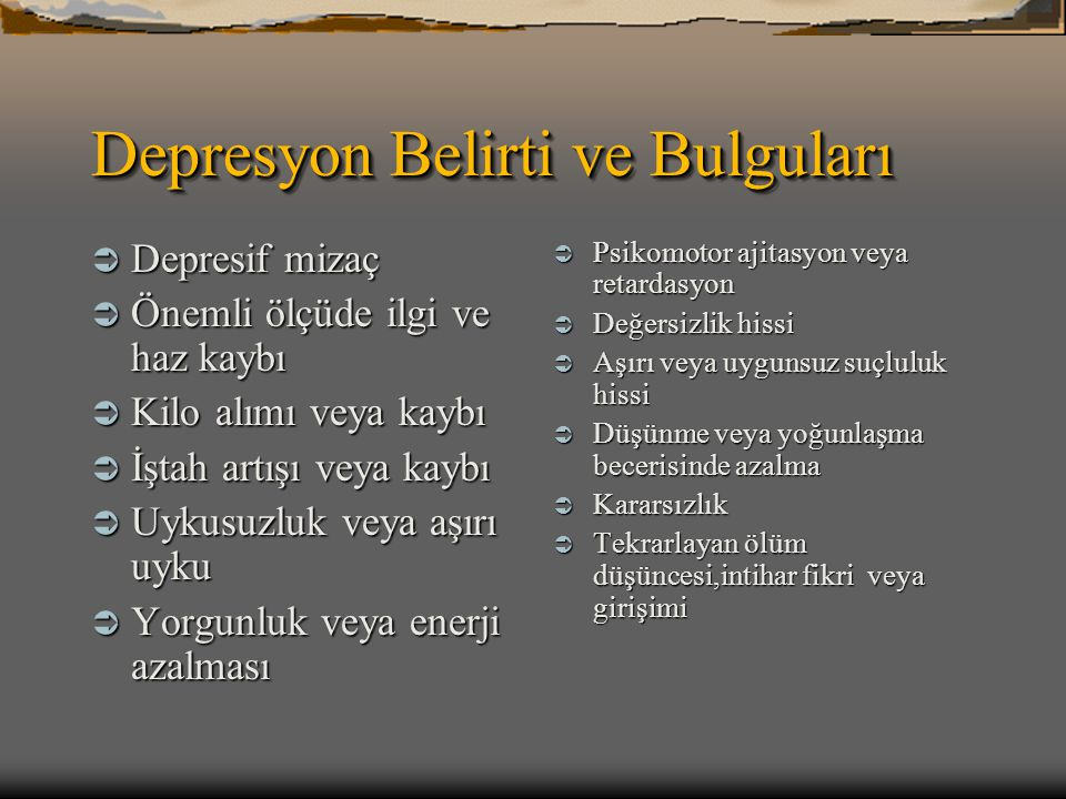 Depresyon Belirti ve Bulguları