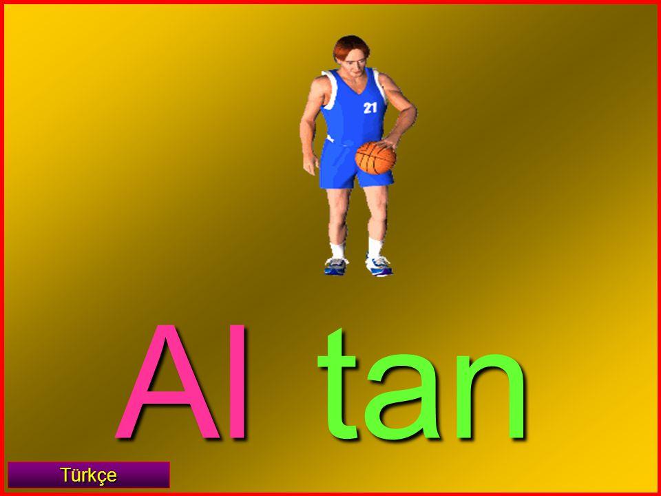 Al tan Türkçe