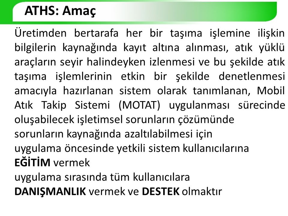 ATHS: Amaç
