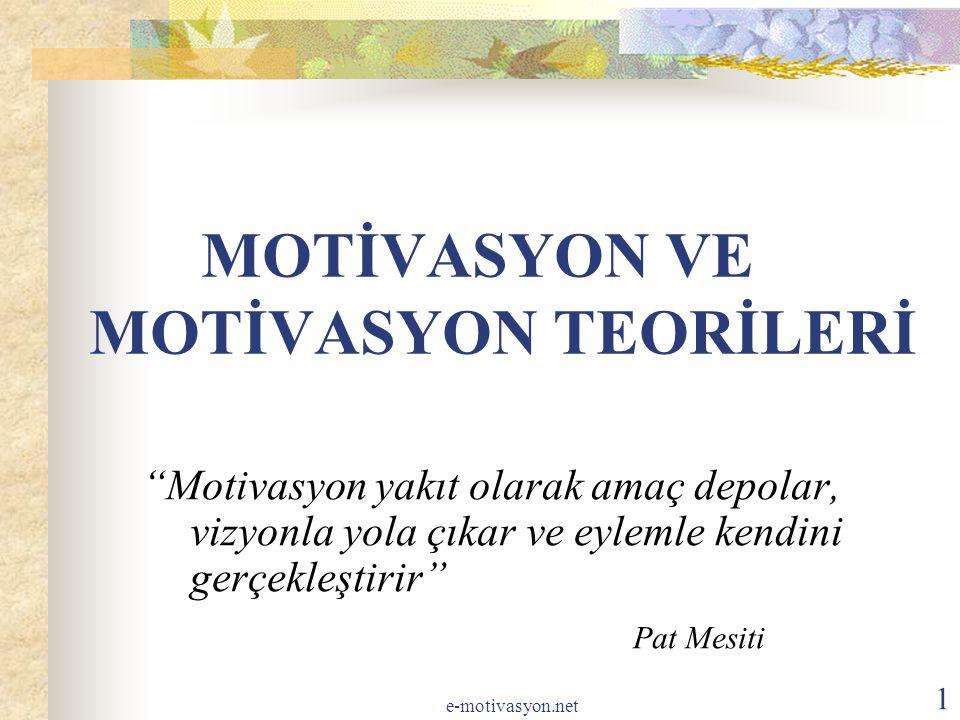 MOTİVASYON VE MOTİVASYON TEORİLERİ