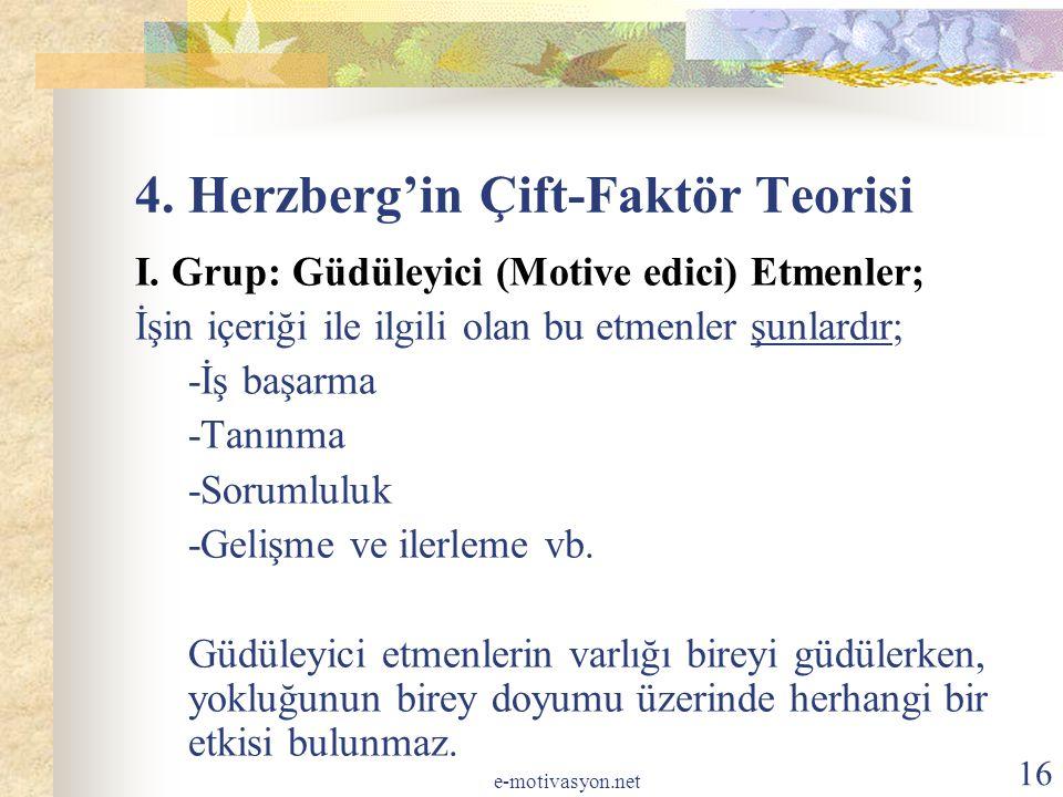 4. Herzberg'in Çift-Faktör Teorisi