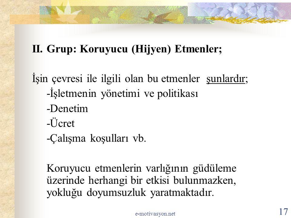 II. Grup: Koruyucu (Hijyen) Etmenler;