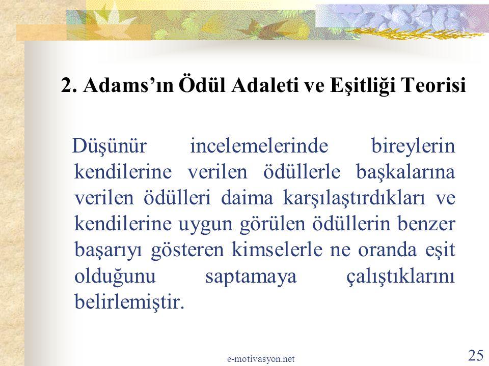 2. Adams'ın Ödül Adaleti ve Eşitliği Teorisi