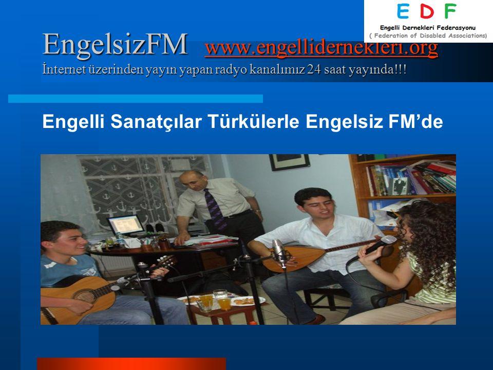 EngelsizFM www. engellidernekleri