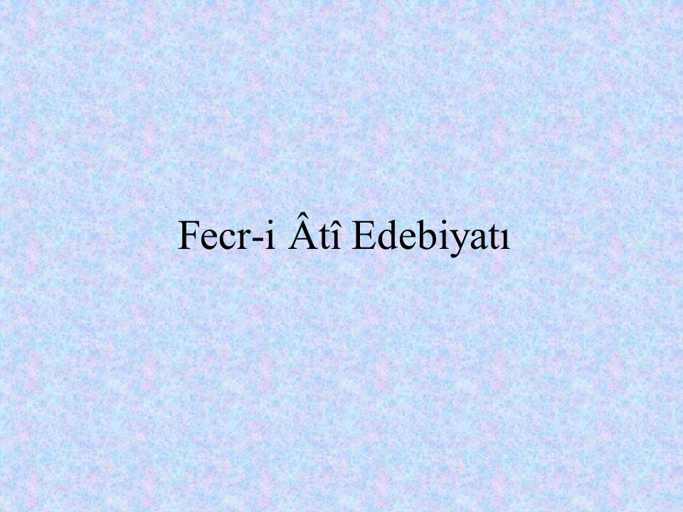 Fecr-i Âtî Edebiyatı