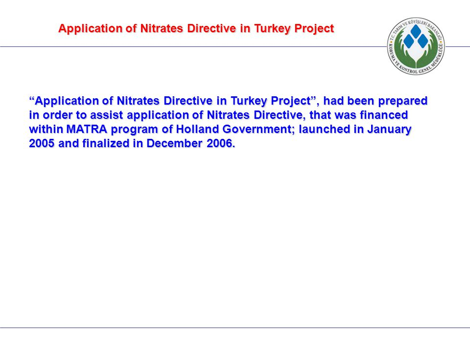 Application of Nitrates Directive in Turkey Project