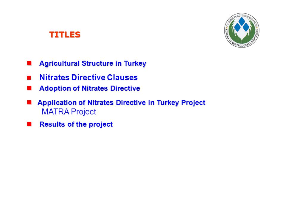 TITLES MATRA Project Agricultural Structure in Turkey