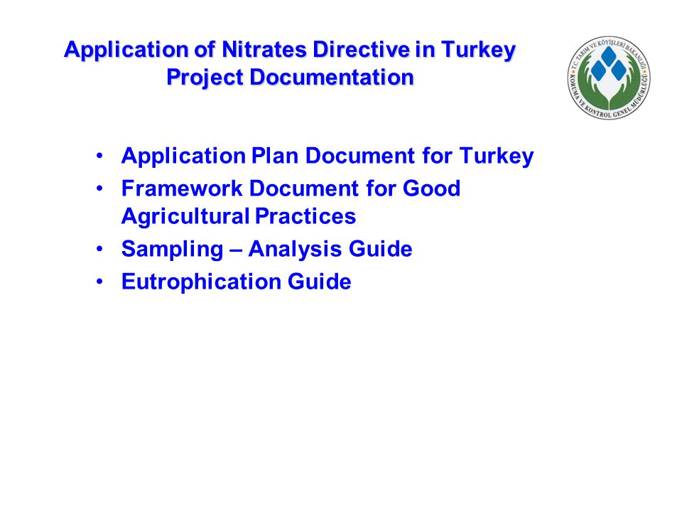 Application of Nitrates Directive in Turkey Project Documentation
