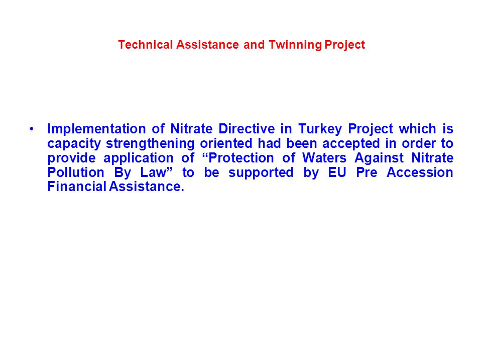 Technical Assistance and Twinning Project