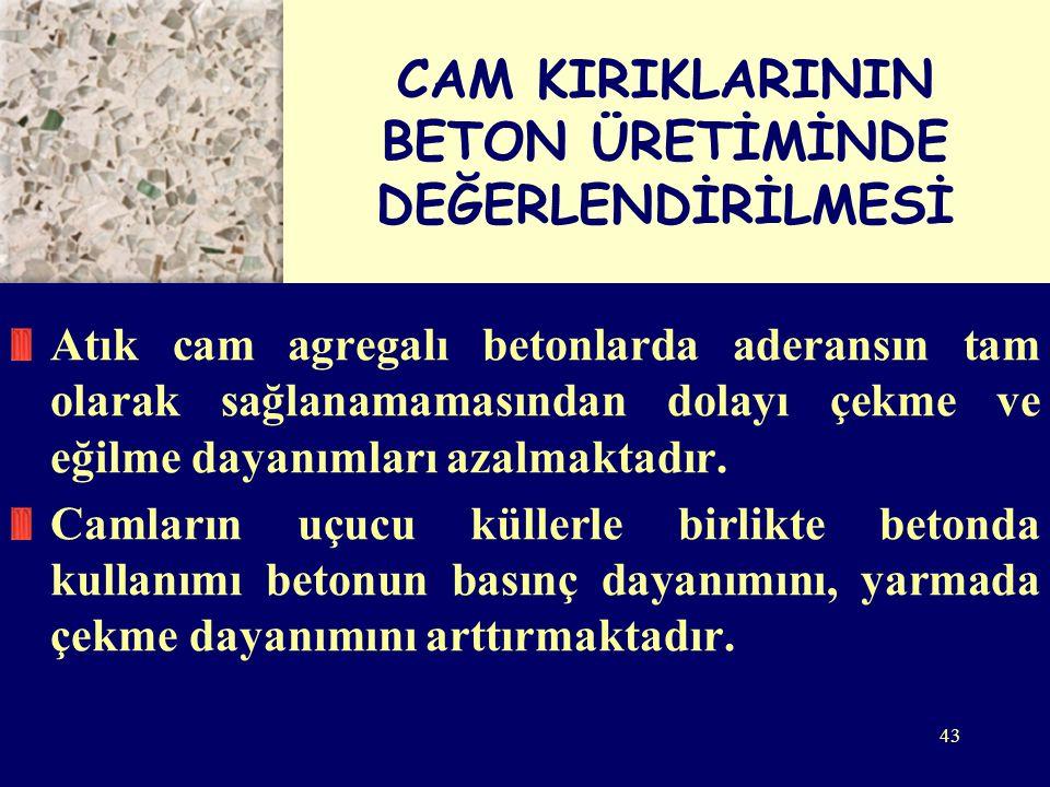 CAM KIRIKLARININ BETON ÜRETİMİNDE DEĞERLENDİRİLMESİ
