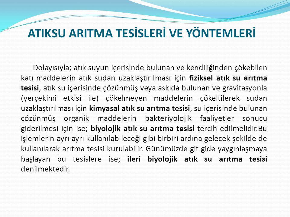 ATIKSU ARITMA TESİSLERİ VE YÖNTEMLERİ