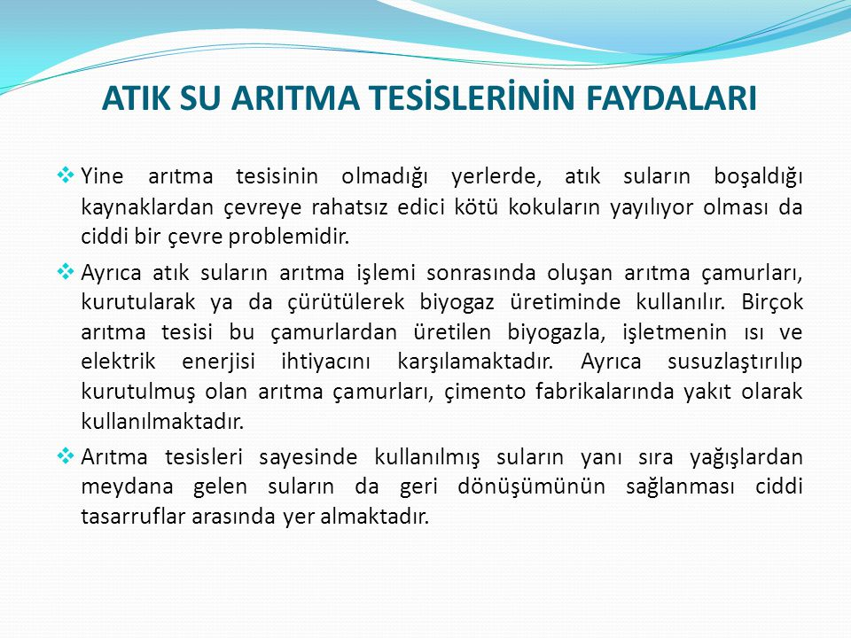 ATIK SU ARITMA TESİSLERİNİN FAYDALARI