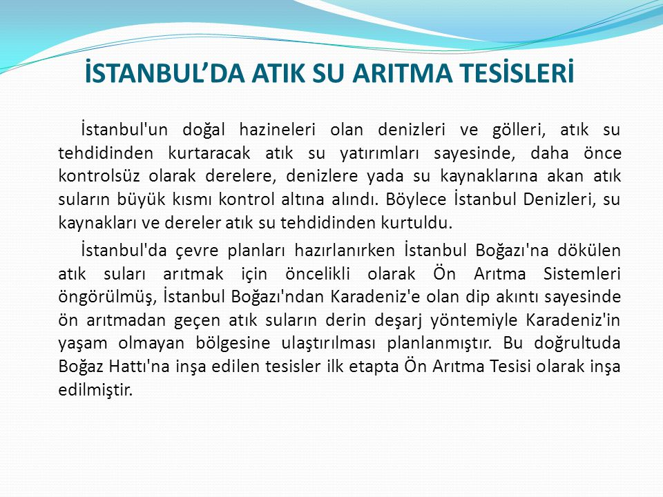 İSTANBUL'DA ATIK SU ARITMA TESİSLERİ