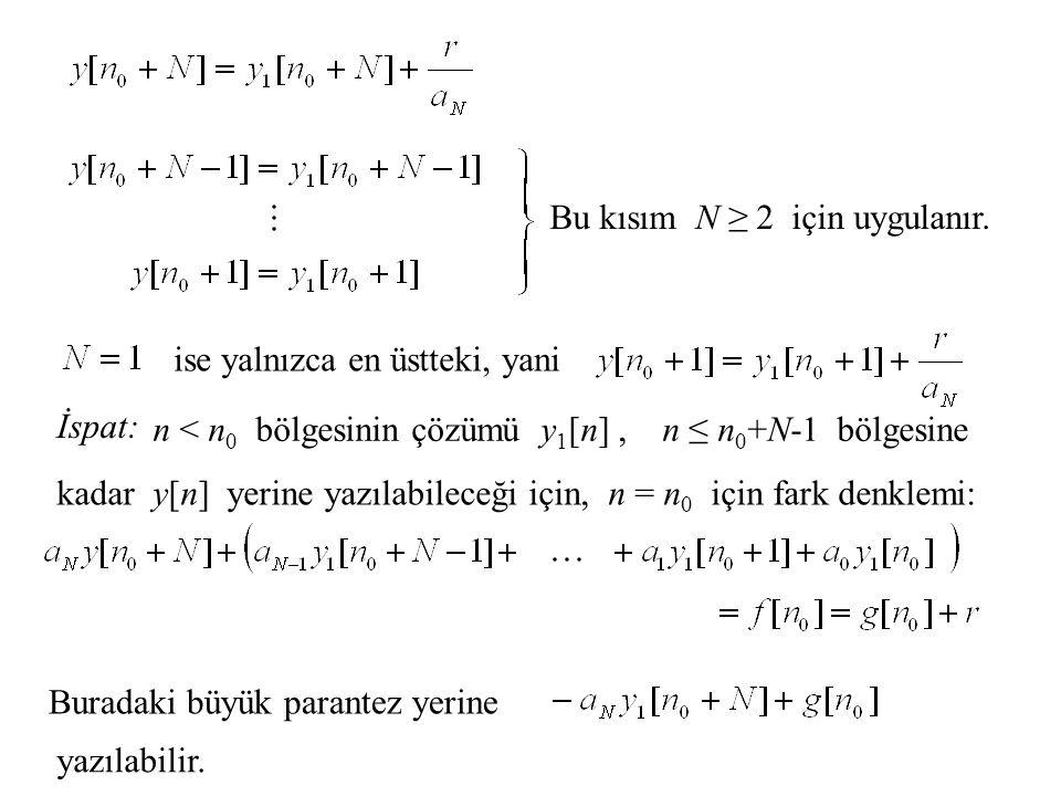 Bu kısım N ≥ 2 için uygulanır.