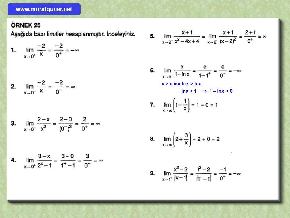 www.muratguner.net x > e ise lnx > lne lnx > 1