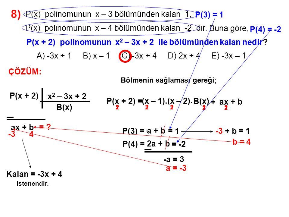 8) A) -3x + 1 B) x – 1 C) -3x + 4 D) 2x + 4 E) -3x – 1