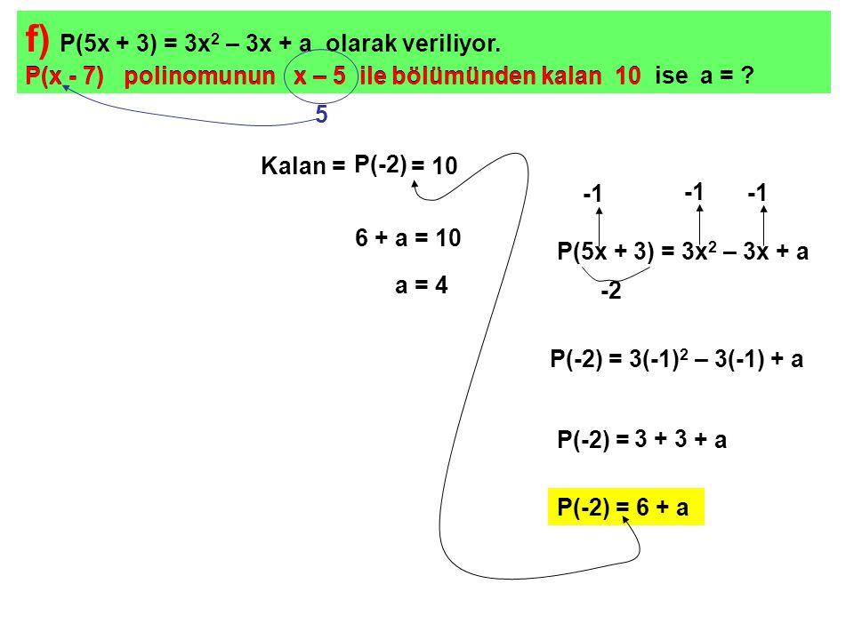 olması için x yerlerine -1 yazılmalıdır.