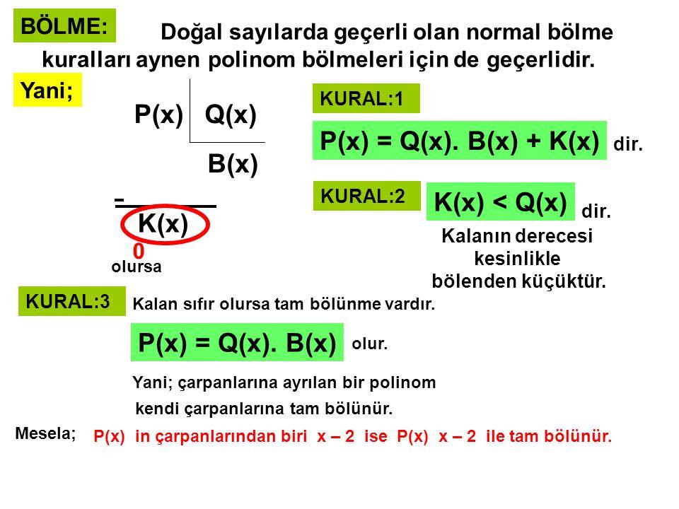 P(x) Q(x) B(x) K(x) P(x) = Q(x). B(x) + K(x) K(x) < Q(x)